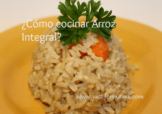 C mo cocinar arroz integral just for mami for Como cocinar arroz